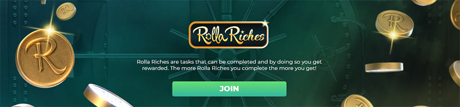 Rolla Casino- Rolla Riches is het loyaliteitsprogramma van dit online casino.
